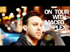 On Tour with: Maceo Plex Techno, Things That Bounce, Tours, Artists, Music, Youtube, Fictional Characters, Musica, Musik