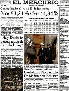 A 26 Años del triunfo del No: Así fueron las portadas de los principales diarios nacionales | Política | LA TERCERA Newspaper Front Pages, Historian, Latin America, Augusto Pinochet, Military Dictatorship, Disneyland, Interesting Facts