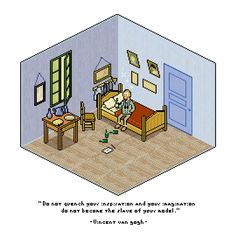 """Pixel art (8bit masterpiece series) - Bedroom in Arles """"Do not quench your inspiration and your imagination,do not become the slave of your..."""
