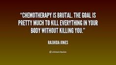 Image result for chemotherapy quotes inspiration