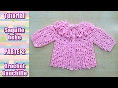 DIY Como tejer saquito, sueter, chaqueta, chambrita para bebe en crochet, ganchillo (2/4) - YouTube