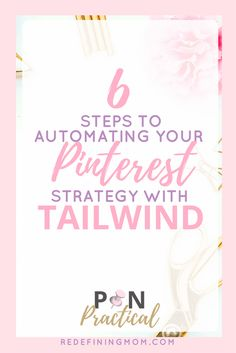 6 Steps to Automating Your Pinterest Strategy with Tailwind. Pinterest marketing strategies for bloggers and Pinterest email list building tips. Most affordable and best Pinterest marketing course for bloggers out there! via @redefinemom