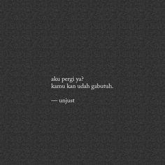 Kata2 Rude Quotes, Quotes Rindu, Text Quotes, Daily Quotes, Words Quotes, Bubble Quotes, Cinta Quotes, Quotes Galau, Simple Quotes