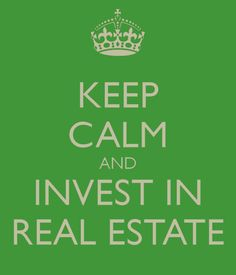Keep Calm and Invest in Real Estate! #realestate.  Ready to Move?  I am licensed in Virginia, give me a call (757) 232-5332.