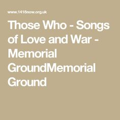 Those Who - Songs of Love and War - Memorial GroundMemorial Ground