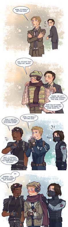 I FINALLY FOUND THIS DAMN THING.  Sam points out an unnecessary fact, Steve uses the weather to his advantage, and Bucky rewards his BFF with love, care, and eternal affection in the form of a scarf, ear muffs, and a jacket.  Isn't it just so sweet and wonderful you wanna gouge out your eyes?  :D