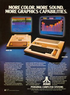 Original 1979 Advertisement for Atari personal computer systems. My first computer was an Atari 400.