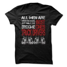 THE BEST ONES ARE TRUCK DRIVERS MEN T Shirts, Hoodies. Check price ==► https://www.sunfrog.com/Automotive/THE-BEST-ONES-ARE-TRUCK-DRIVERSMEN.html?41382 $19.99