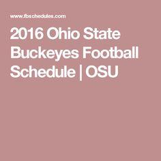 2016 Ohio State Buckeyes Football Schedule   OSU