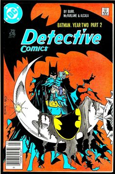 Detective Comics #576 (1987) Batman: Year Two Part 2 - Todd McFarlane