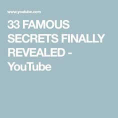33 FAMOUS SECRETS FINALLY REVEALED - YouTube