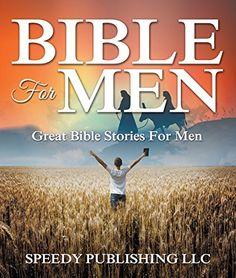Bible For Men: Great Bible Stories For Men by Speedy Publ... https://www.amazon.com/dp/B00T35PF9E/ref=cm_sw_r_pi_dp_YP7qxb3ADQQ7N