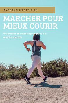 Progresser en course à pied grâce à la marche sportive - Margaux Lifestyle