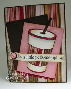 Coffee on the Go stamp - A Little Perk Me Up! - Two Paper Divas