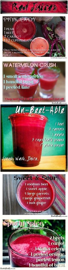 Red Juices recipes: Pink Lady, Watermelon Crush, Un-Beet-Able, Sweet & Sour, and Sporty Spice (great after workouts).