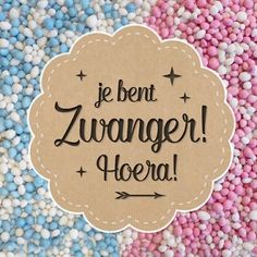 Je bent zwanger, Hoera! Creative Lettering, Hand Lettering, E Cards, Greeting Cards, Pregnant With A Girl, Birthday Cards, Happy Birthday, My Little Baby, Happy B Day