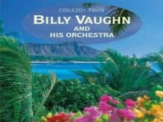 Moonlight Bay - Billy Vaughn