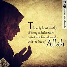 Love of Allah.