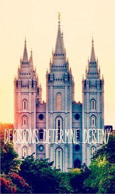 Decisions determine Destiny. #mormon #lds #temple
