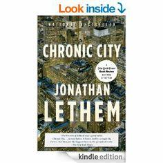 Amazon.com: Chronic City: A Novel (Vintage Contemporaries) eBook: Jonathan Lethem: Kindle Store