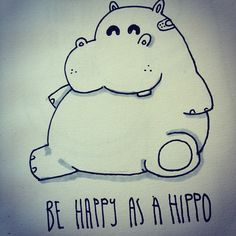 its friday, be happy as a hippo #sketch #eyesores