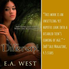 Anything can happen when the rules change... Different combines autism, teenage angst, and family secrets in a YA novel readers love.  http://eawest.mcphitty.com/books/different.html