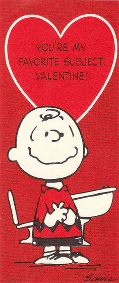 "Vintage Charlie Brown Valentine ~ ""You're my favourite subject, Valentine! Charlie Brown Cartoon, Charlie Brown Quotes, Charlie Brown And Snoopy, Snoopy Valentine's Day, Snoopy Love, Snoopy And Woodstock, My Funny Valentine, Vintage Valentine Cards, Valentine Images"