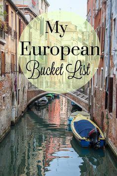 http://theblissfullysimpleblog.blogspot.com/2015/05/my-european-bucket-list.html