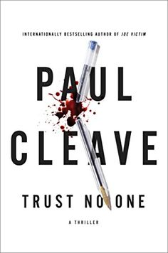 Trust No One: A Thriller by Paul Cleave