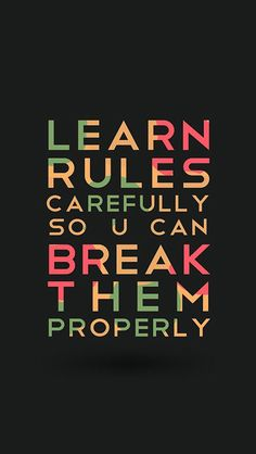 Oh but i know how to break the rules with u oh so well. I have no rules anymore anywaus 😜 Keep Calm, Words, Artwork, Work Of Art, Auguste Rodin Artwork, Relax, Horses, Stay Calm