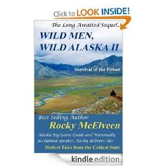 Wild Men Alaska II #ebook. http://bookscoupons.org/viewdetail.php?id=B004AE3JTG #Outdoors & #Nature #Books