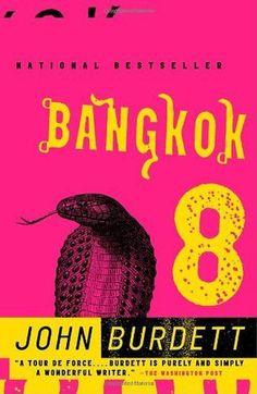 Read Bangkok 8 (Sonchai Jitpleecheep #1) Full Book PDF
