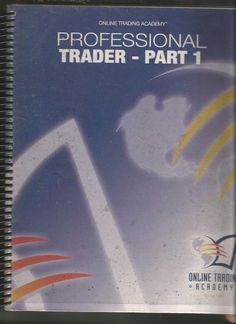 Online Trading Academy Professional Trader Part 1