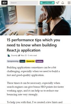 Radek from gathered 15 general tips on how to improve performance of your React apps.