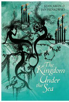 The Kingdom Under the Sea [Hardcover] Joan Aiken (Author), Jan Pienkowski (Illustrator)