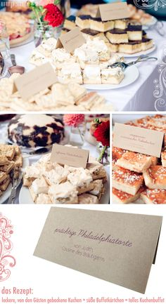 KUCHEN (& auch Buffet am Abend) Kleine Kärtchen mit Beschriftung drauf: Wie heißt der Kuchen und wer hat ihn gebacken? :)