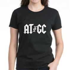 The Official I Love Science Store  | AT/GC Women's T-Shirt... would love this for when I teach genetics!