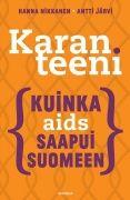 Karanteeni : kuinka aids saapui Suomeen