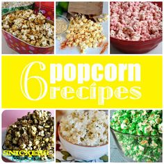 Six Popcorn Recipes: White Chocolate & Peppermint, Caramel, Green Candied, Snickers, Herbed Garlic-Parmesan, and Cheesy Chili Lime