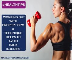 Working out with proper form & technique helps to avoid back injuries. #HealthyLiving   #health   #healthtips