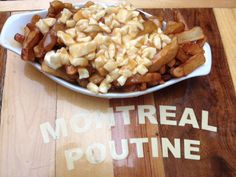 Montreal's Poutine Trail. #Food #Travel
