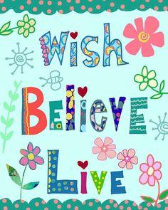 Wish Believe Live by BethNadlerArt on Etsy, $15.00