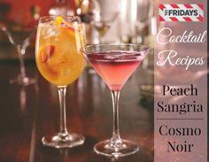 Save for a girls night in: TGI Fridays cocktail recipes - Peach Sangria + Cosmo Noir // #TGIFAmbassador #cocktails
