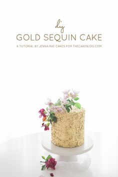 How to DIY your own gold sequin cake. Tutorial by Jenna Rae Cakes for TheCakeBlog.com