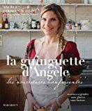 Célia Dreams - livres de cuisine / recettes: La guinguette d'Angèle
