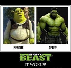 Shrek to Hulk, Get BODY BEAST today