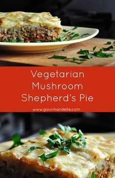This vegetarian mushroom shepherd's pie is the perfect comfort food ...