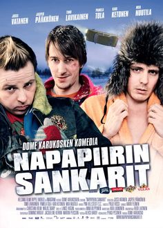 NAPAPIIRIN SANKARIT (Lapland Odyssey) Finnish movie by Dome Karukoski. So funny and tragic, this is Finland indeed. Good one.