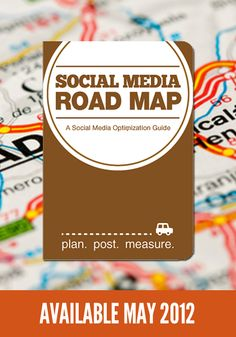 "New SMO Book ""Social Media Road Map"" social media strategy guide. Available May 2012. Preorders available at http://smobooks.com"