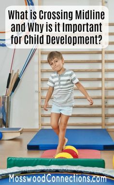 Crossing Midline; What is Crossing Midline and Why is it Important for Your Child's Development